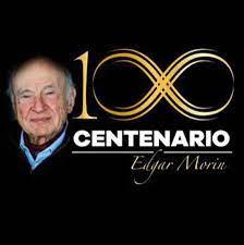 EDGAR MORIN 100 años