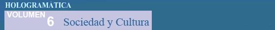Sociedad y Cultura - Volumen 6